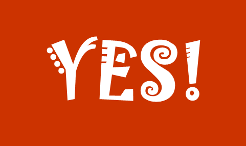 The Life-Changing Power of Saying YES